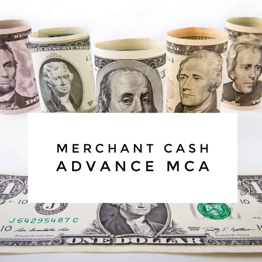 Merchant Cash Advance MCA
