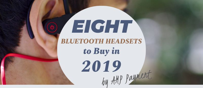 Best bluetooth headsets in 2019