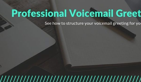 Best Professional Voicemail Greetings for Business and Sales in 2019